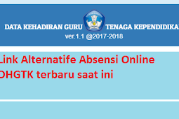 Link Alternatife absensi online DHGTK terbaru saat ini