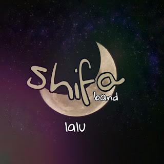 Shifa Band - Lalu
