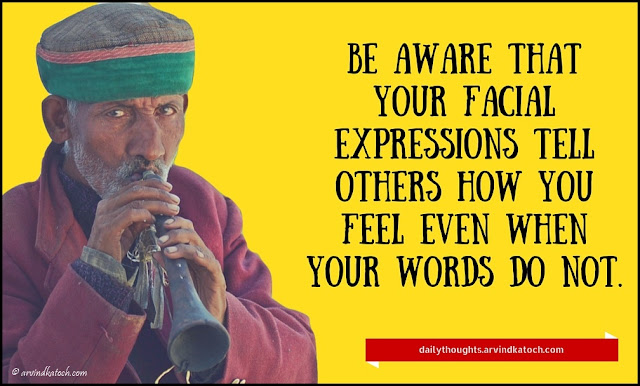 Daily Thought, image, meaning, aware, facial, expression, feel, words,