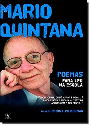 Poemas para ler na escola - Mario Quintana