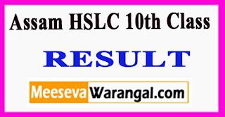 Assam HSLC 10th Class Result 2017