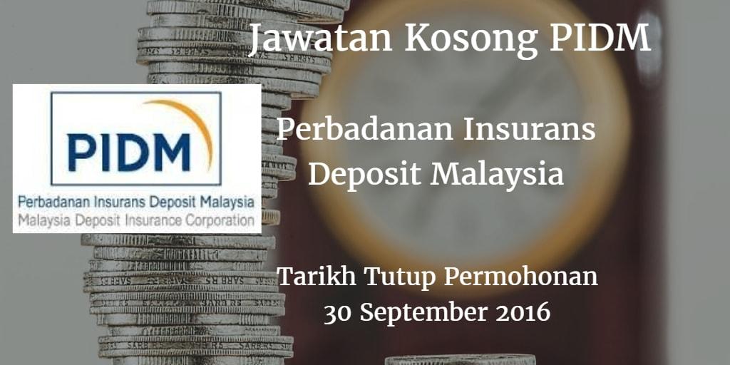 Jawatan Kosong PIDM 30 September 2016