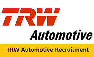 TRW Automotive Recruitment 2017-2018