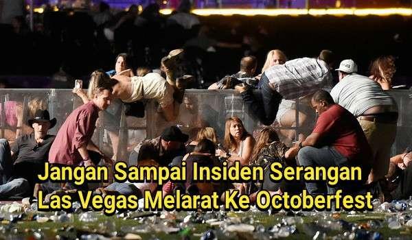Jangan Sampai Insiden Serangan Las Vegas Melarat Ke Octoberfest