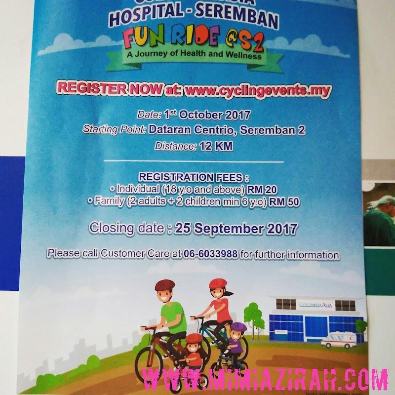 Columbia Asia Hospital-Seremban Menganjurkan Fun Ride di S2