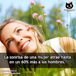 La sonrisa de una mujer atrae a los hombres.