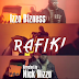 Download New Video : Izzo Bizness - Rafiki { Official Video }