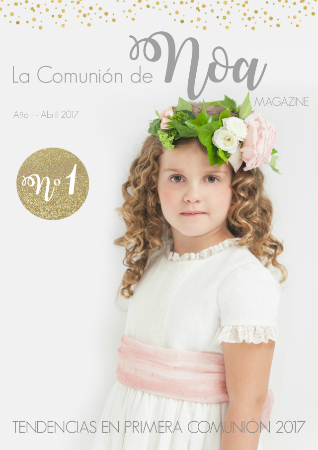 revista la comunion de noa magazine especializada en tendencias primera comunion