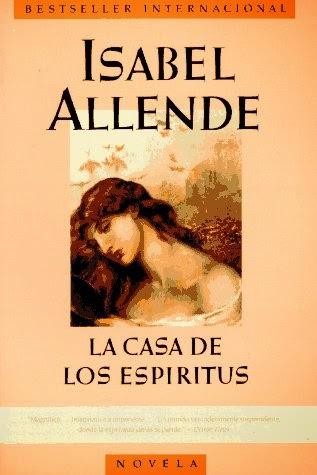 La casa de los Espiritus – Isabel Allende