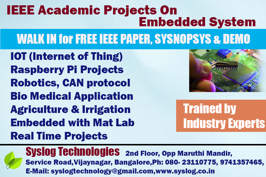 Syslog Technologies: EMBEDDED SYSTEM IEEE PROJECTS