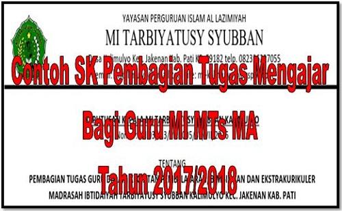 Contoh SK Pembagian Tugas Mengajar Bagi Guru MI MTs MA Tahun 2017/2018