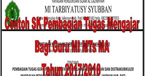 Contoh Sk Pembagian Tugas Mengajar Bagi Guru Mi Mts Ma Tahun 2017 2018 Unduh File Guru