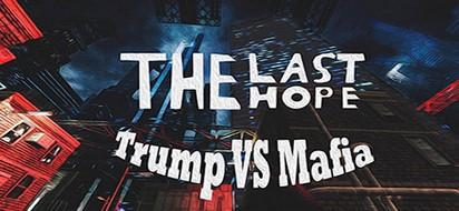 Descargar The Last Hope Trump vs Mafia PC Full 1 link Español mega.