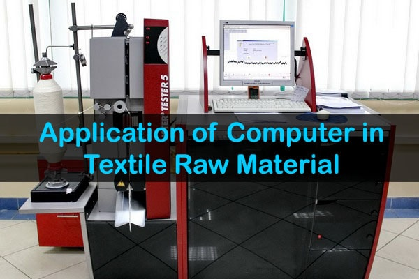 application of computer in textile raw material