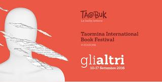 DEDICATA A GLI ALTRI LA VI EDIZIONE DEL TAOBUK-TAORMINA INTERNATIONAL BOOK FESTIVAL