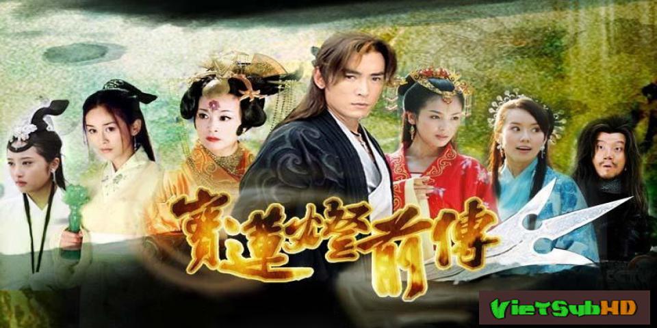 Phim Bảo Liên Đăng Tiền Truyện Hoàn tất (46/46) Thuyết minh HD | The Prelude Of Lotus Lantern 2009