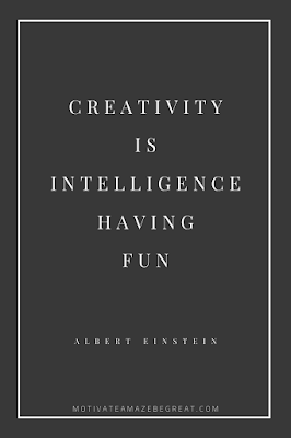 "44 Short Success Quotes And Sayings:  ""Creativity is intelligence having fun."" - Albert Einstein"
