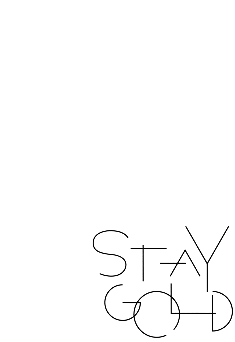 Stay Gold - Chapter 10