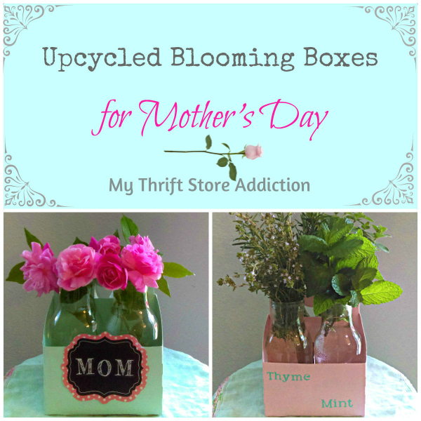 Mother's Day upcycled boxes and blooming bottle gifts