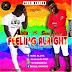 Aluta Gh - Feeling Alright  ft Shakil Rankin   Mixed by Moniablaze