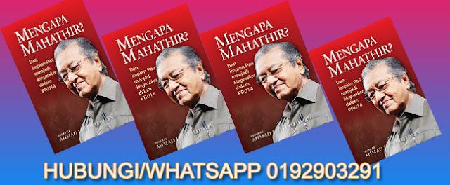 Mengapa Mahathir ?