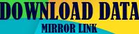 Download Data on Mirror Link