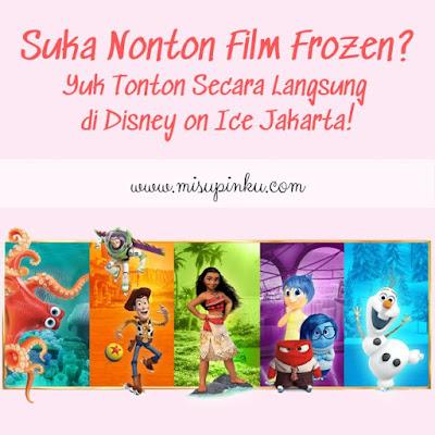 film frozen disney on ice jakarta disney on ice
