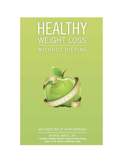 Healthy Weight Loss Without Dieting : George Mateljan Download Free Health & Food Book