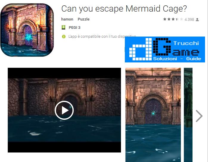 Soluzioni Can you escape Mermaid Cage? di tutti i livelli | Walkthrough guide