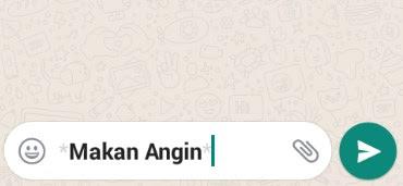Membuat tulisan Tebal di WhatsApp