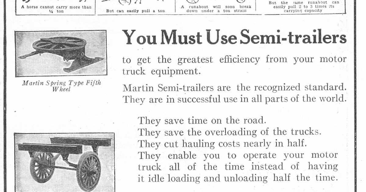 Old Ads Are Funny: 1920 ad: Martin Semi-Trailers