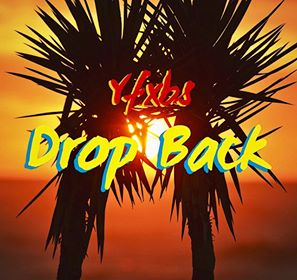 New Music: YFXBS - Drop Back