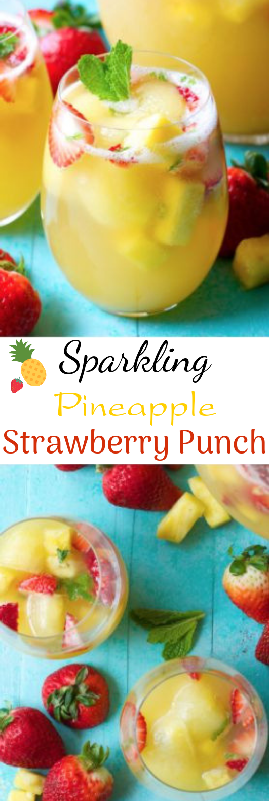 Sparkling Pineapple Strawberry Punch #drink #summer