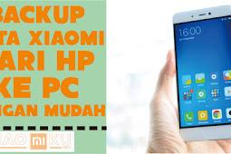Cara Backup Data Xiaomi dari HP ke PC dengan Mudah
