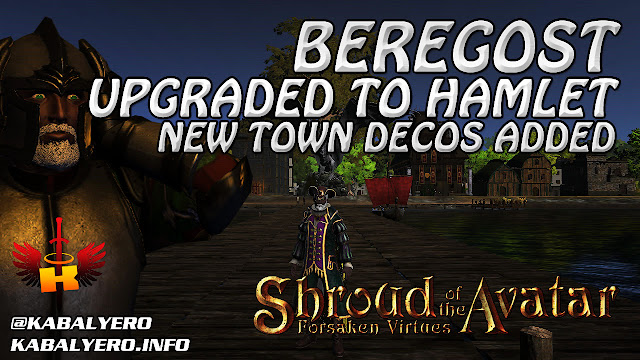 Beregost Upgraded To Hamlet, New Town Decos Added (5/1/2017) 🏠 Shroud Of The Avatar (Town Check)