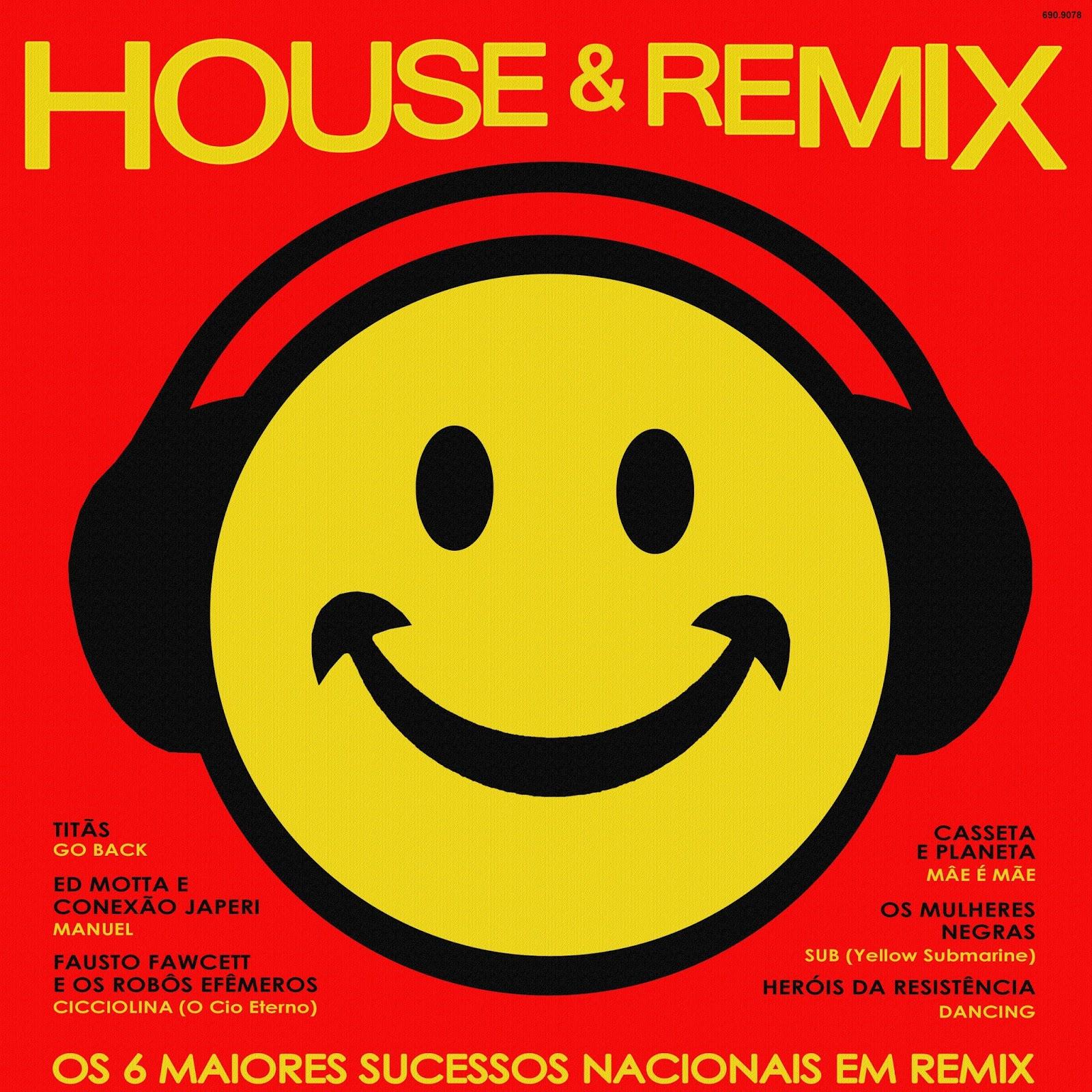 Seja bem vindo house and remix nacional 1 1989 e 2 1990 for House music remix