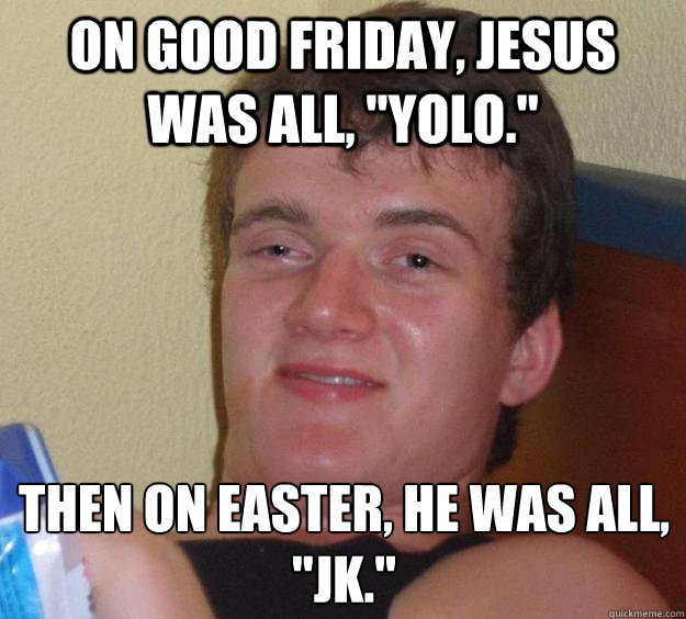 Good Friday Funny Memes