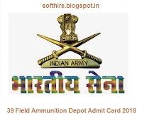 39 Field Ammunition Depot Admit Card