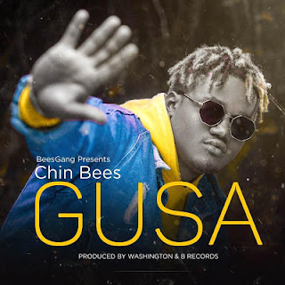 AUDIO | Chin Bees ~ Gusa| [official mp3 audio]