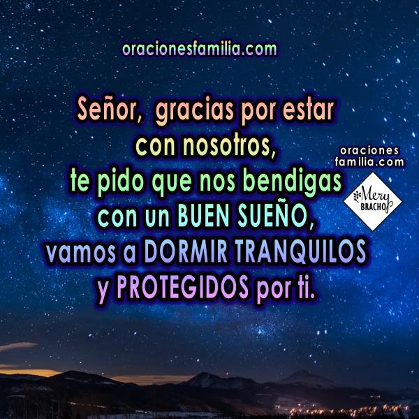 Oración de buenas noches, oraciones para dormir tranquilos en la noche, plegaria de protección antes de dormir por Mery Bracho.