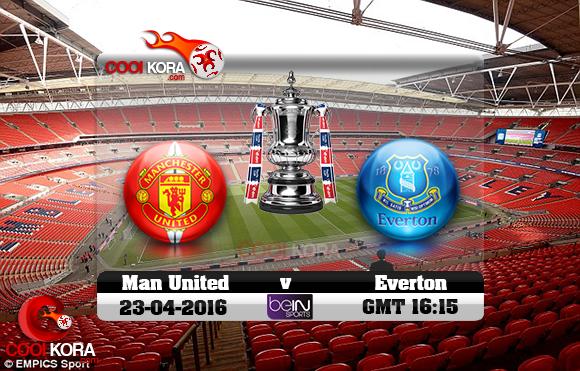 مشاهدة مباراة مانشستر يونايتد وإيفرتون اليوم 23-4-2016 في كأس الإتحاد الإنجليزي