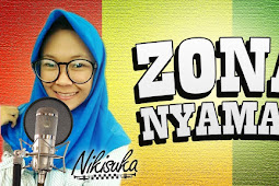 (Download) Nikisuka - Zona Nyaman (Versi Reggae) Mp3
