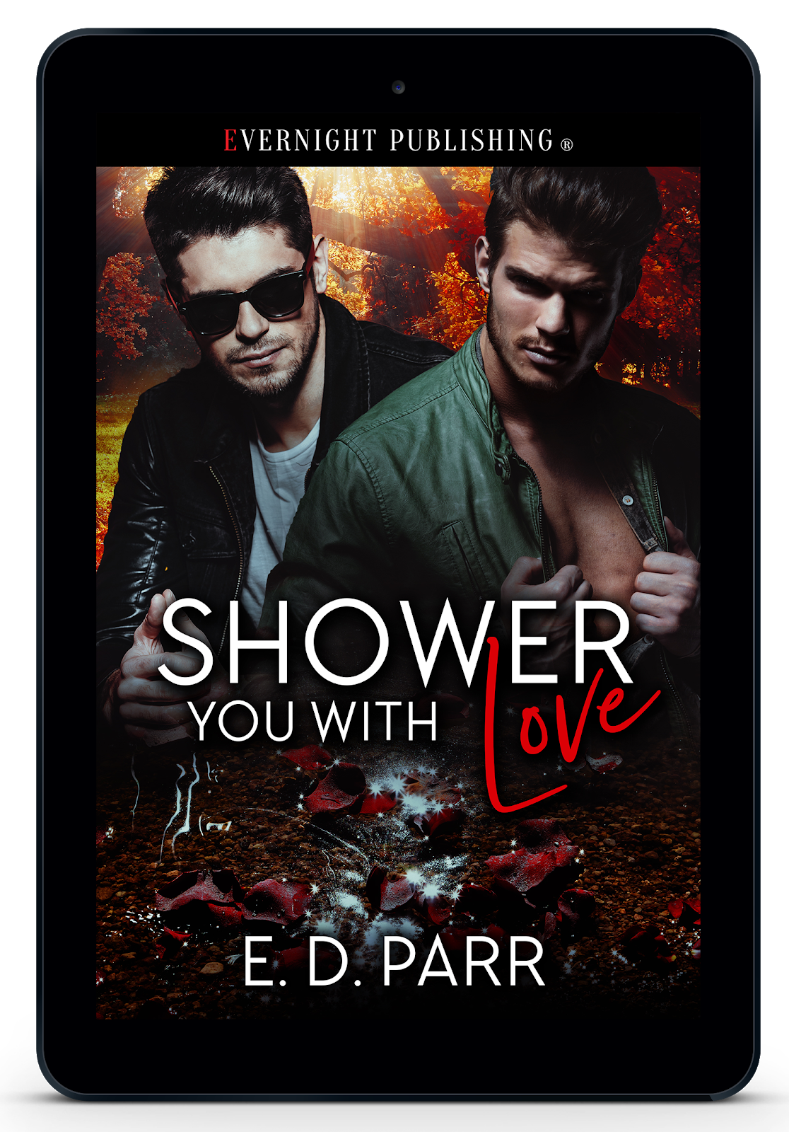 A new MM romance, delicious, spooky, hot and romantic, Shower You With Love.
