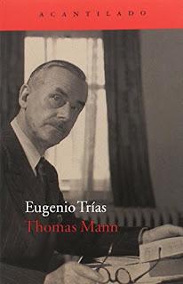 Thomas Mann / Eugenio Trías