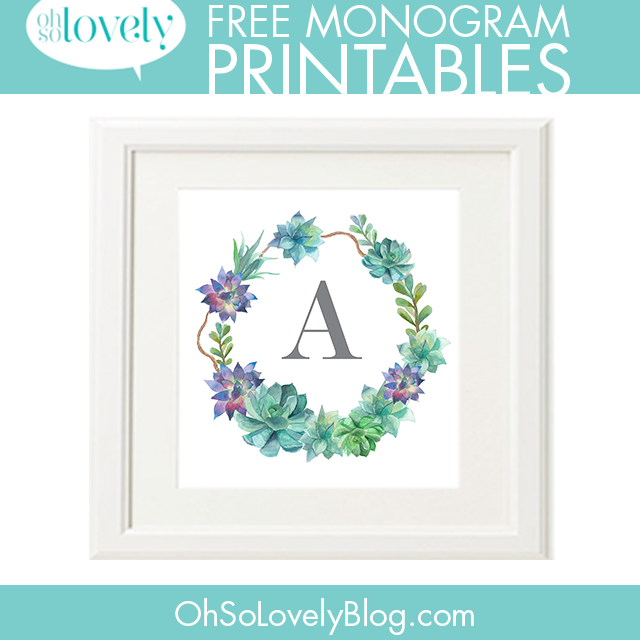 freebies succulent monograms oh so lovely blog