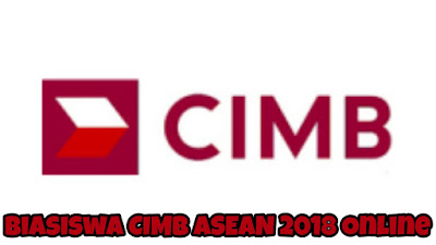 Permohonan Biasiswa CIMB ASEAN 2018 Online