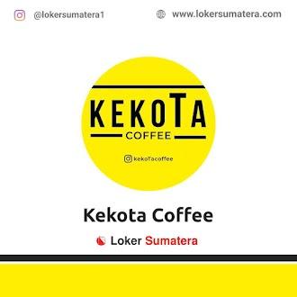 Lowongan Kerja Pekanbaru: Kekota Coffee Juni 2021