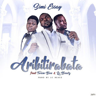 DOWNLOAD MP3: Simi Essay Ft. Tosinbee & LcBeatz – Aribitirabata 1