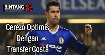Cerezo Optimis Dengan Transfer Costa
