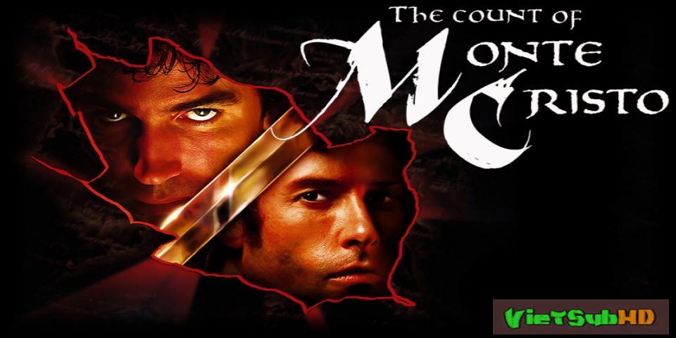 Phim Bá Tước Monte Cristo VietSub HD   The Count of Monte Cristo 2002